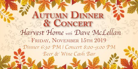 Autumn Dinner & Concert : Harvest Home with Dave McLellan tickets