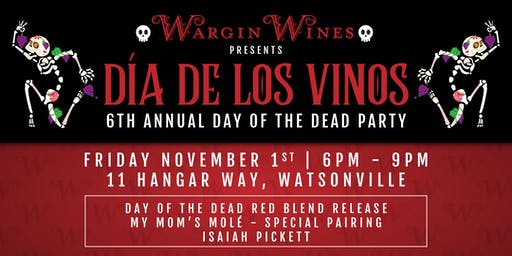 Annual Day of the Dead Party - Wargin Wines