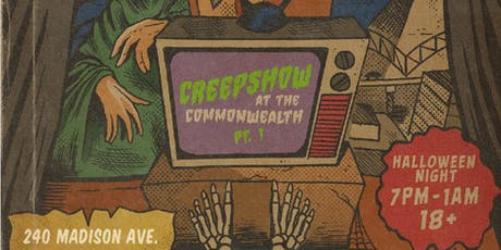 The Creepshow At The Commonwealth Pt. 1 tickets