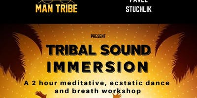 Tribal Sound Immersion - (Wim Hof, Ecstatic Dance, Meditation)