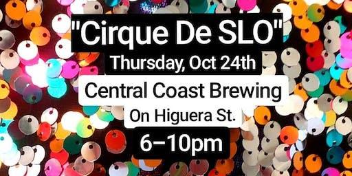 "Debby Do-Good Donuts Presents: ""Cirque De SLO"""