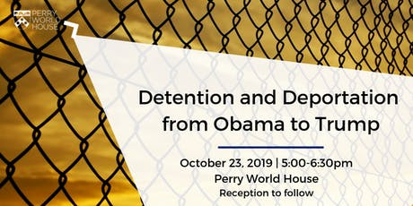 Detention and Deportation from Obama to Trump tickets