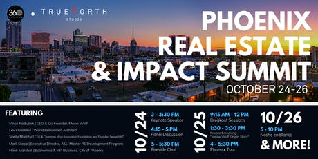 Phoenix Real Estate & Impact Summit tickets