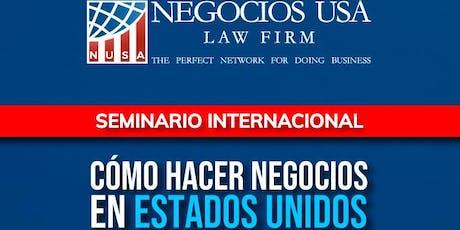 Seminario Internacional Cómo Hacer Negocios en Estados Unidos entradas