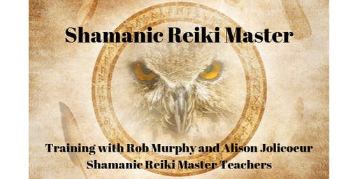 Shamanic Reiki Master Training