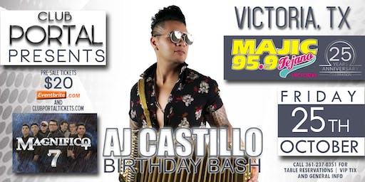 MAJIC 95.9 ANNIVERSARY - AJ Castillo | Magnifico 7 - Club Portal Victoria, TX