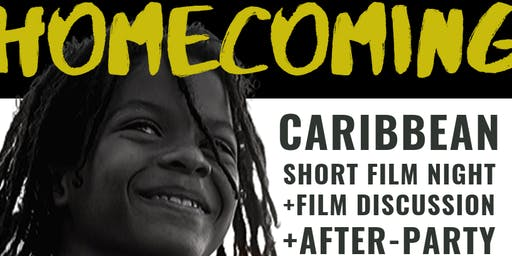 Homecoming: Caribbean Pop-Up Cinema Film Night and After-Party