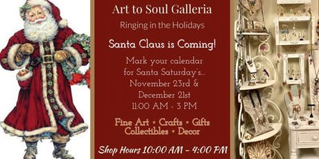 Santa Claus is Coming to the Art to Soul Galleria tickets