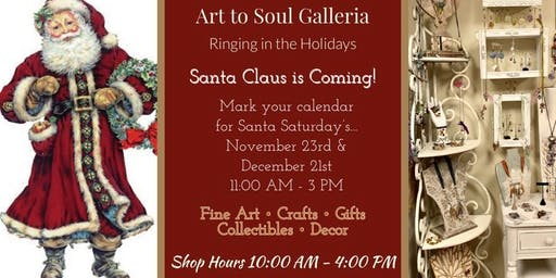 Santa Claus is Coming to the Art to Soul Galleria