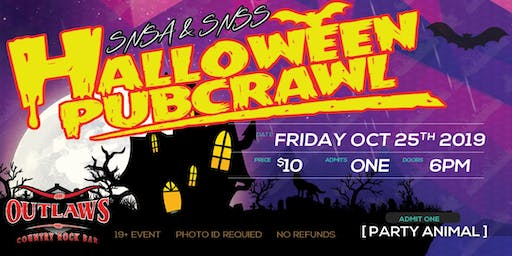 Outlaws ft SNSA & SNSS Halloween Pub Crawl