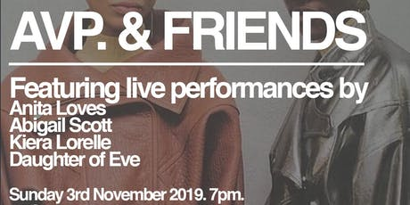 AVP & FRIENDS! November 3rd. tickets