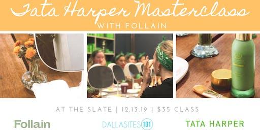 Tata Harper Masterclass with Follain