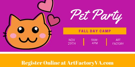 Fall Day Camp - Pet Party tickets