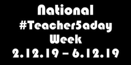 National #teacher5aday Week Launch Event #leadmeet tickets