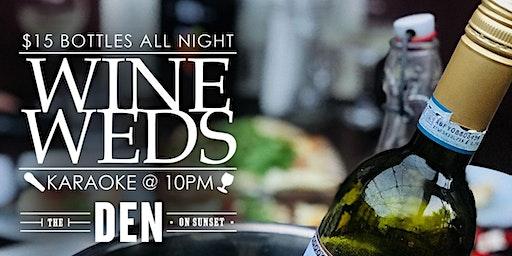 Wine Wednesdays at The Den!