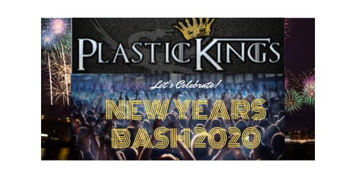 Plastic Kings NYE Bash
