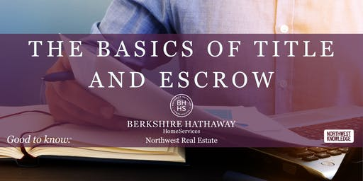 The Basics of Title and Escrow