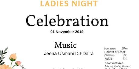 Ladies  Night Celebration tickets
