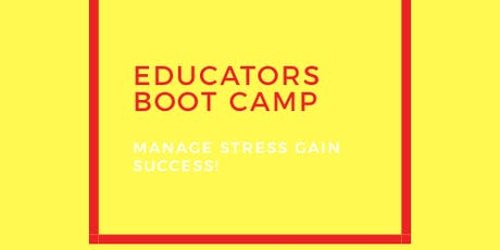 EDUCATOR'S BOOTCAMP tickets