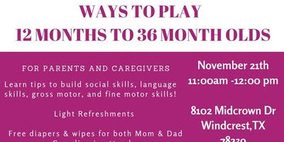 Ways to Play- 12-36 months