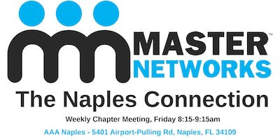 Aaa Naples Fl >> Master Networks The Naples Connection Weekly Chapter