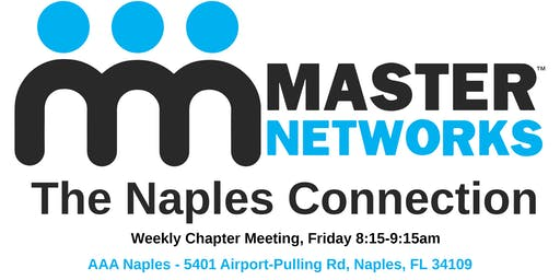 Master Networks - The Naples Connection Weekly Chapter Meeting