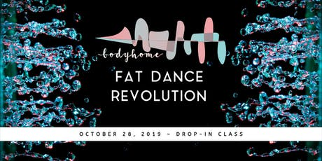 Body Home: Fat Dance Drop-In Class with KT tickets
