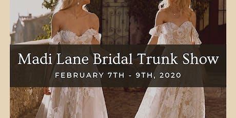 Madi Lane Bridal Trunk Show tickets