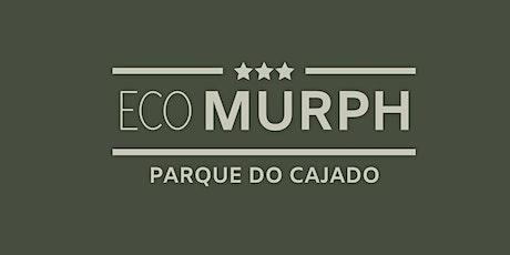 Eco Murph - Parque do Cajado ingressos