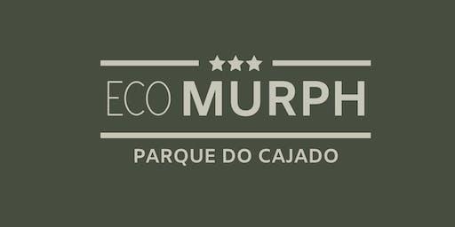 Eco Murph - Parque do Cajado