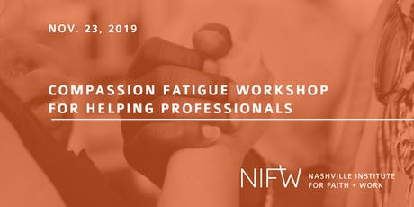 Compassion Fatigue Workshop for Helping Professionals tickets