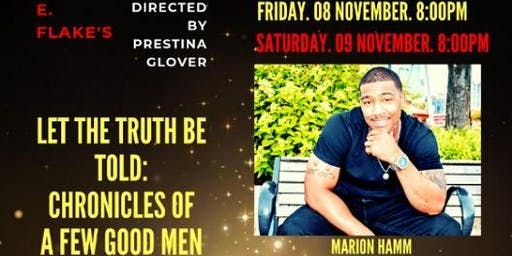 """Let The Truth Be Told: Chronicles of A Few Good Men"" -The Stage Play"