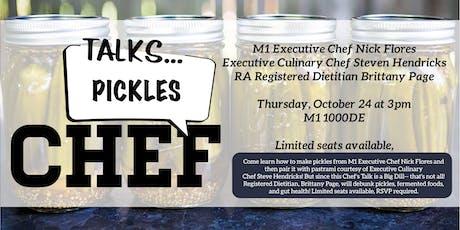 Chef Talk: Pickling Class tickets