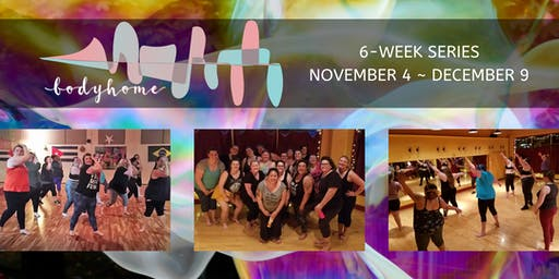 Body Home: Fat Dance 6-Week Series with KT
