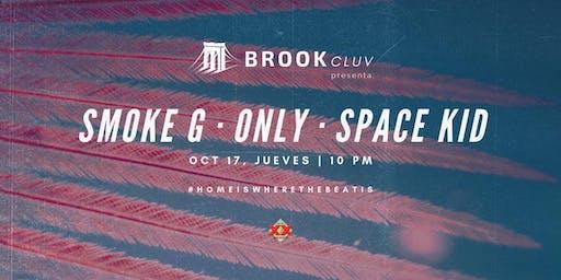 Brook Cluv presenta: SMOKE G