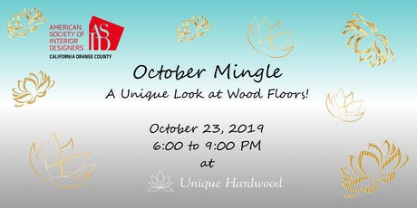 ASID OC October Mingle at Unique Hardwood tickets