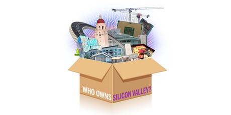 Who Owns Silicon Valley? tickets