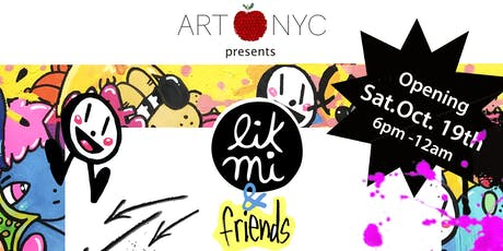 Art Apple NYC Presents Lik Mi & Freinds tickets