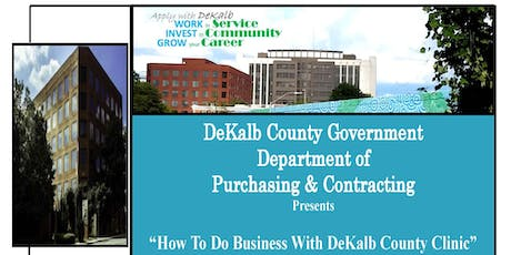 How To Do Business With DeKalb County Clinic tickets
