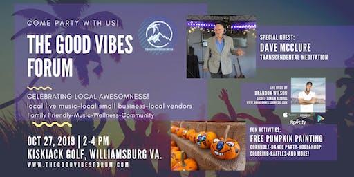 The Good Vibes Forum 10/27 feat: David McClure & Brandon Wilson