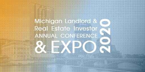 2020 Michigan Landlord & Real Estate Investor Conference & Expo (3 Days)