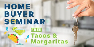 [Tacos & Margaritas] Home Buying Seminar - The Closing Sisters