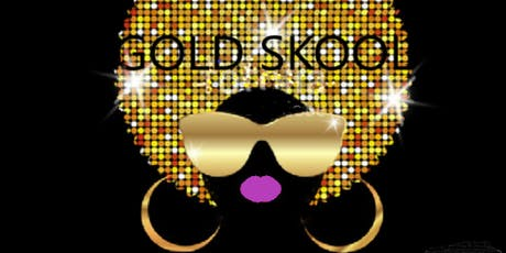 GOLD SKOOL - The Masquerade Affair - 90's R'n'B, Hip Hop, Garage and ABeats tickets