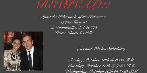 Revival at Apostolic Tabernacle of the Felicianas