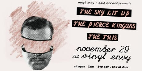 The Sky Lit Up // The Pierce Kingans (Vancouver, BC) // The This ~ LIVE tickets