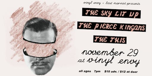 The Sky Lit Up // The Pierce Kingans (Vancouver, BC) // The This ~ LIVE