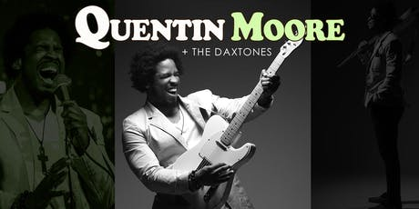 Quentin Moore + The DaxTones Live in Dallas tickets