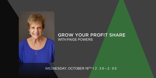 Grow Your Profit Share with Paige Powers