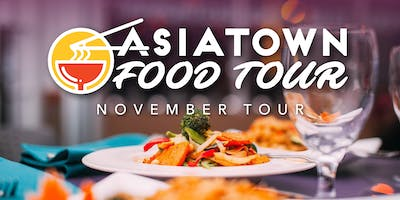 Asiatown Food Tour | November Tour