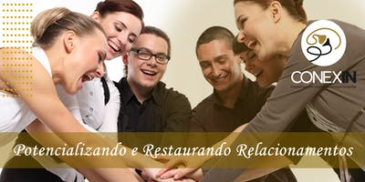 Workshop - Potencializando e Restaurando Relacionamentos